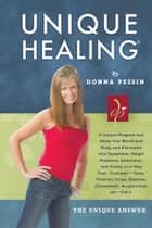 Unique Healing® ebook by Donna Pessin