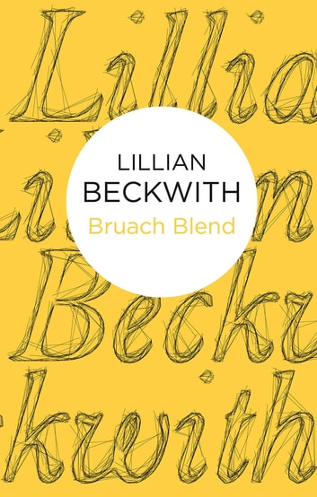 Bruach Blend ebook by Lillian Beckwith