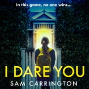 I Dare You audiobook by Sam Carrington