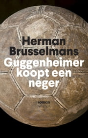 Guggenheimer koopt een neger ebook door Herman Brusselmans