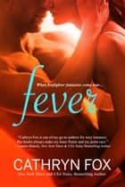 Fever ebook by Cathryn Fox