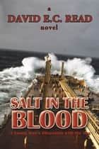 Salt in the Blood ebook by David E.C. Read