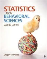 Statistics for the Behavioral Sciences ebook by Dr. Gregory J. Privitera