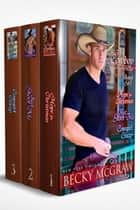 Cowboy Way Series: Boxed Set 1 - Cowboy Way Series Boxed Sets, #1 ebook by Becky McGraw