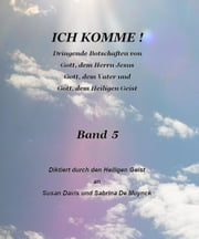 Ich Komme, Band 5 ebook by Susan Davis