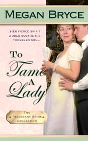 To Tame A Lady ebook by Megan Bryce