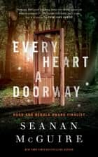 Every Heart a Doorway ebook by