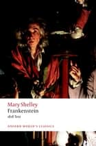 Frankenstein - or `The Modern Prometheus': The 1818 Text ebook by Mary Wollstonecraft Shelley, Nick Groom