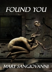 Found You ebook by Mary SanGiovanni