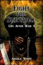 Fight for Survival ebook by Angela White