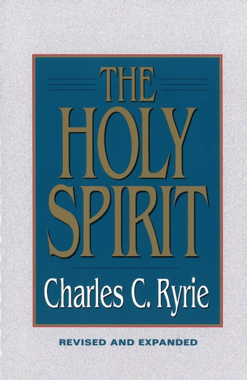 The Holy Spirit ebook by Charles C. Ryrie