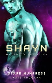 Shayn ebook by Kate Rudolph, Starr Huntress