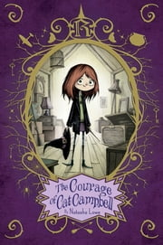 The Courage of Cat Campbell ebook by Natasha Lowe