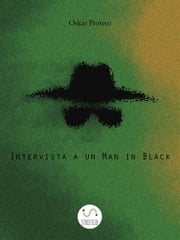 Intervista a un Man in Black ebook by Oskar Proteus