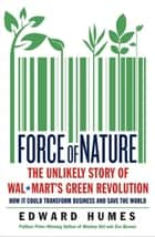 Force of Nature ebook by Edward Humes