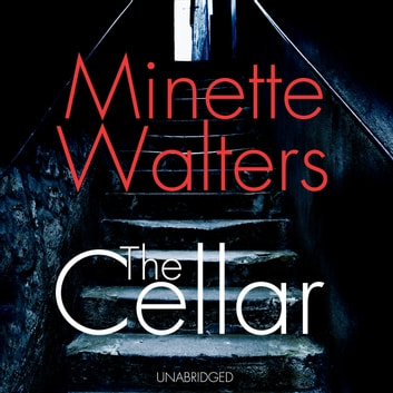The Cellar audiobook by Minette Walters