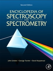 ONLINE Encyclopedia of Spectroscopy and Spectrometry, 2nd Edition: 3 volume set ebook by John C. Lindon,George E. Tranter,David Koppenaal