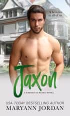 Jaxon ebook by Maryann Jordan