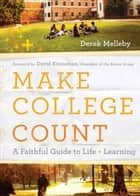 Make College Count ebook by Derek Melleby