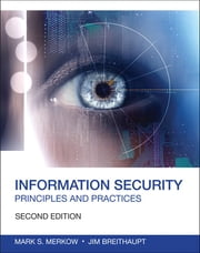 Information Security - Principles and Practices ebook by Mark S. Merkow,Jim Breithaupt