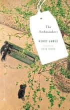 The Ambassadors ebook by Henry James,Colm Toibin