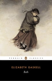 Ruth ebook by Elizabeth Gaskell,Angus Easson,Angus Easson