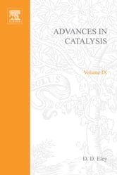 ADVANCES IN CATALYSIS VOLUME 9 ebook by Unknown, Author