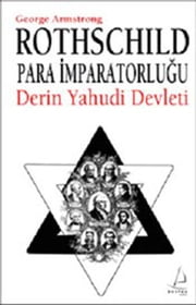 Rothschild Para İmparatorluğu ebook by George Armstrong