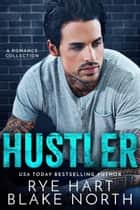 Hustler ebook by Rye Hart