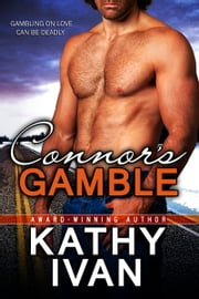 Connor's Gamble ebook by Kathy Ivan