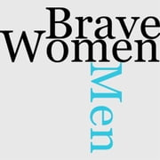 Brave Men And Women ebook by O.E. Fuller
