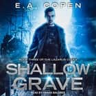 Shallow Grave audiobook by E.A. Copen