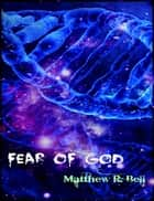 Fear of God (Trials of Strength Book 1) ebook by Matthew R. Bell