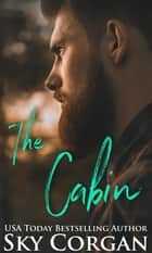The Cabin 電子書 by Sky Corgan