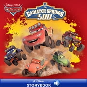 Cars Toons: The Radiator Springs 500 1/2 - A Disney Read-Along ebook by Disney Book Group
