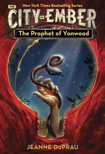 The Prophet of Yonwood ebook by Jeanne DuPrau