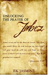 Unlocking The Prayer Of Jabez ebook by EK Jasmine