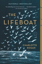 The Lifeboat - A Novel ebook by Charlotte Rogan