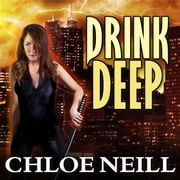 Drink Deep audiobook by Chloe Neill