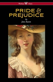 Pride and Prejudice (Wisehouse Classics - with Illustrations by H.M. Brock) ebook by Jane Austen