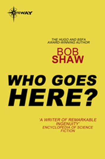 Who Goes Here? - Warren Peace Book 1 ebook by Bob Shaw
