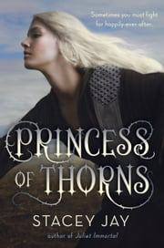 Princess of Thorns ebook by Stacey Jay