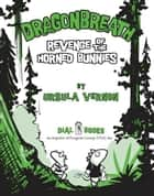 Dragonbreath #6 ebook by Ursula Vernon