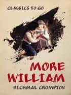 More William eBook by Richmal Crompton
