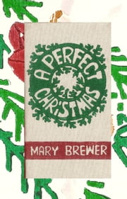 A Perfect Christmas ebook by Mary Brewer