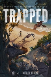 Trapped ebook by S. A. Bodeen