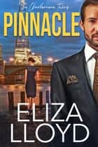 Pinnacle - The Charbonneau Twins, #2 ebook by Eliza Lloyd