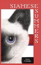 Siamese Summers ebook by Lea Tassie