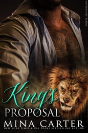 King's Proposal - Shifter Fight League, #3 ebook by Mina Carter