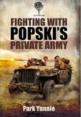 Fighting With Popski's Private Army ebook by Park Yunnie